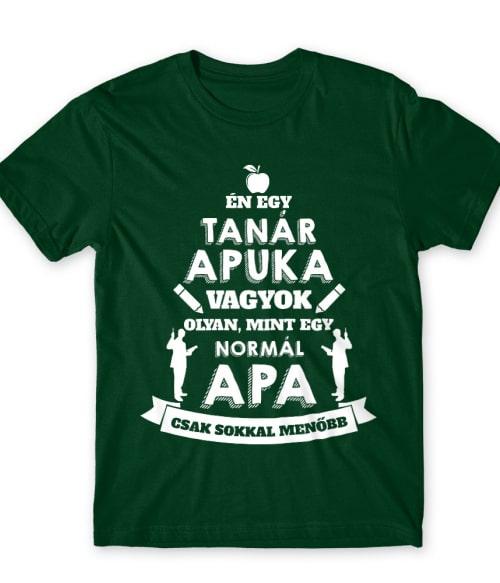 Tanár apa Póló - Ha Teacher rajongó ezeket a pólókat tuti imádni fogod!