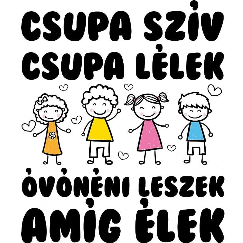 Óvónéni leszek amíg élek Póló - Ha Kindergarten Teacher rajongó ezeket a pólókat tuti imádni fogod!