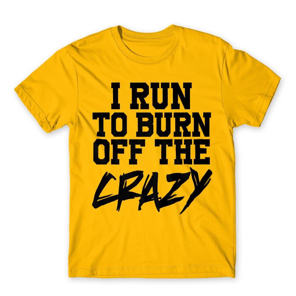 I run to burn off the crazy Póló - Ha Couple rajongó ezeket a pólókat tuti imádni fogod!