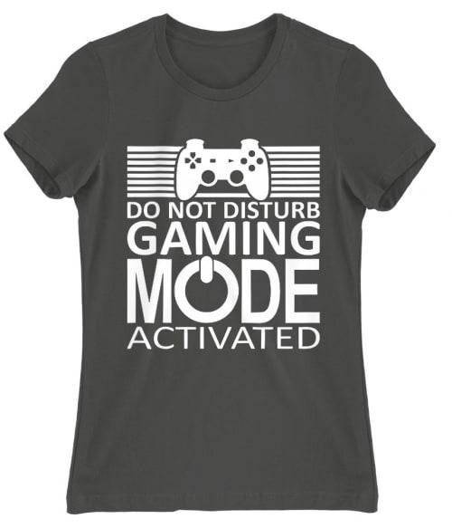 Gaming mode activated Póló - Ha Gamer rajongó ezeket a pólókat tuti imádni fogod!