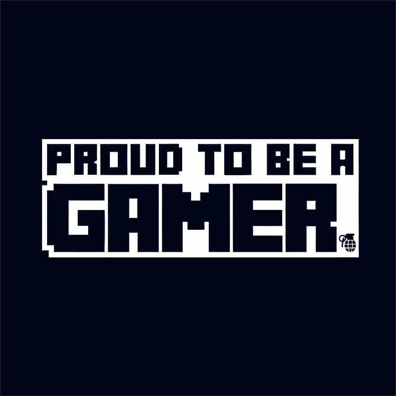 Proud to be a gamer Póló - Ha Gamer rajongó ezeket a pólókat tuti imádni fogod!