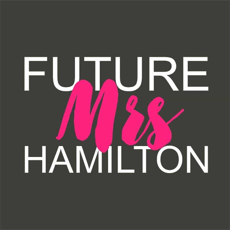 Future Mrs Hamilton Póló - Ha Formula 1 rajongó ezeket a pólókat tuti imádni fogod!