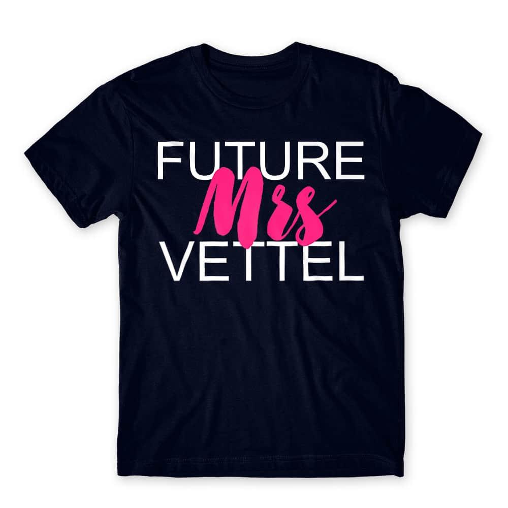 Future Mrs Vettel Póló - Ha Formula 1 rajongó ezeket a pólókat tuti imádni fogod!