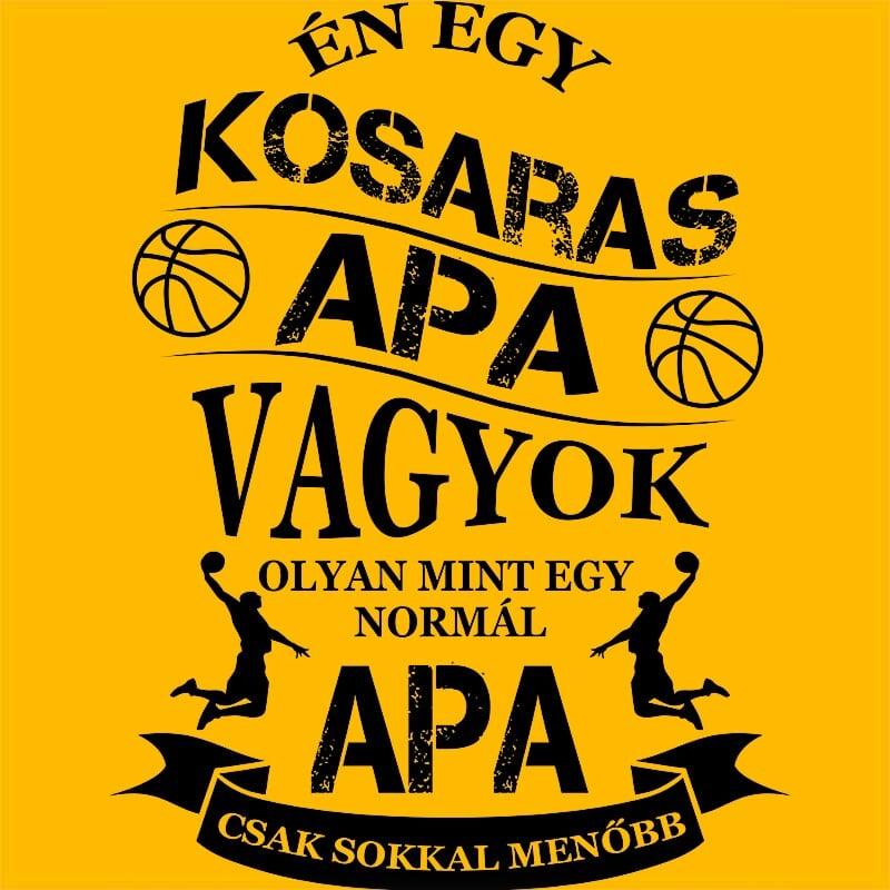 Kosaras Apa Póló - Ha Basketball rajongó ezeket a pólókat tuti imádni fogod!