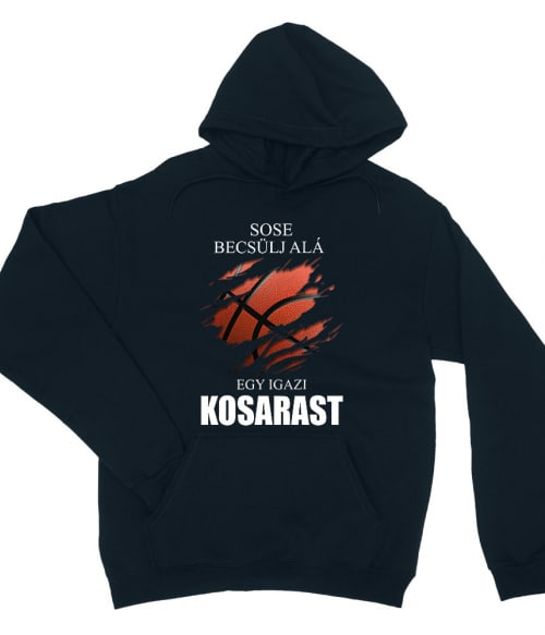 Sose becsülj alá egy igazi kosarast Póló - Ha Basketball rajongó ezeket a pólókat tuti imádni fogod!