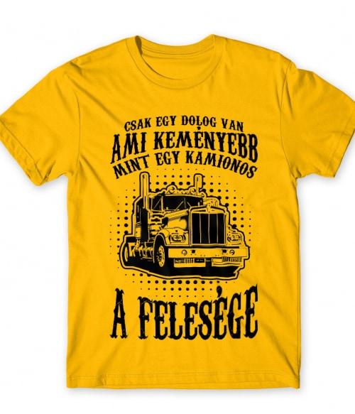 Kamionos Feleség Póló - Ha Truck Driver rajongó ezeket a pólókat tuti imádni fogod!