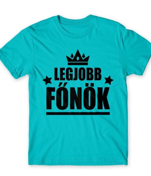 Legjobb főnök Póló - Ha Boss rajongó ezeket a pólókat tuti imádni fogod!