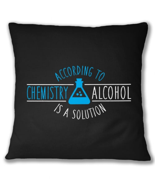 Alcohol is a solution Póló - Ha Science rajongó ezeket a pólókat tuti imádni fogod!