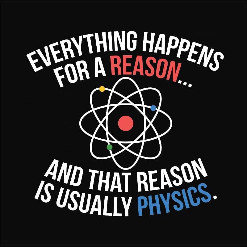 Reason is usually physics Póló - Ha Science rajongó ezeket a pólókat tuti imádni fogod!