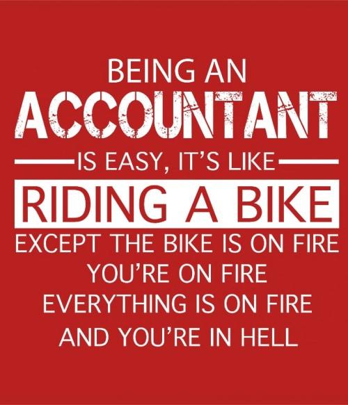 Being an accountant Póló - Ha Accountant rajongó ezeket a pólókat tuti imádni fogod!