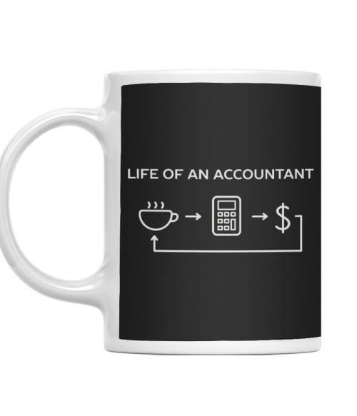 Life of an accountant Póló - Ha Accountant rajongó ezeket a pólókat tuti imádni fogod!