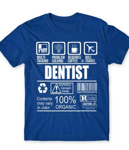 Dentist facts Póló - Ha Dentist rajongó ezeket a pólókat tuti imádni fogod!
