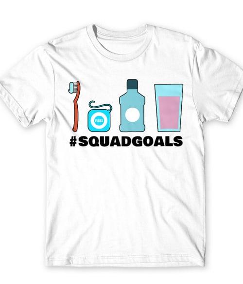 Squadgoals - dentist Póló - Ha Dentist rajongó ezeket a pólókat tuti imádni fogod!
