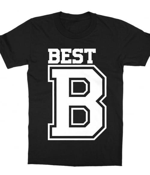 Best - B Póló - Ha Friendship rajongó ezeket a pólókat tuti imádni fogod!