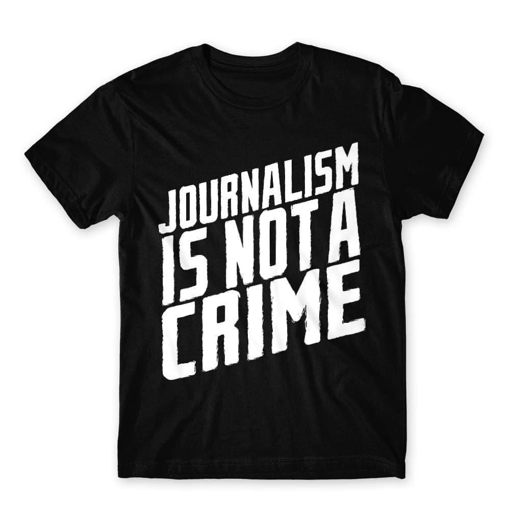 Journalism is not a crime Póló - Ha Journalist rajongó ezeket a pólókat tuti imádni fogod!
