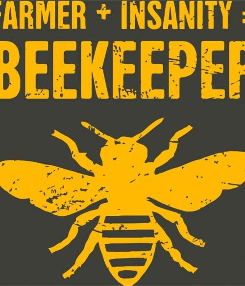 Farmer and insanity Póló - Ha Beekeeper rajongó ezeket a pólókat tuti imádni fogod!