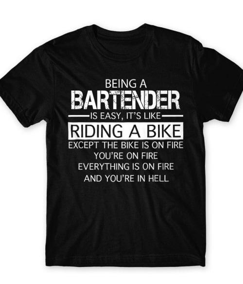 Being a bartender Póló - Ha Bartender rajongó ezeket a pólókat tuti imádni fogod!