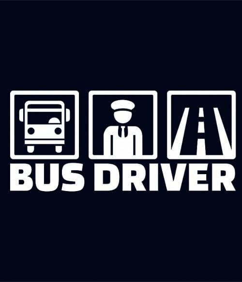 Bus Driver Póló - Ha Bus Driver rajongó ezeket a pólókat tuti imádni fogod!