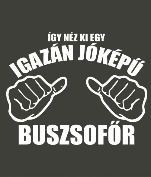 Jóképű Buszsofőr Póló - Ha Bus Driver rajongó ezeket a pólókat tuti imádni fogod!