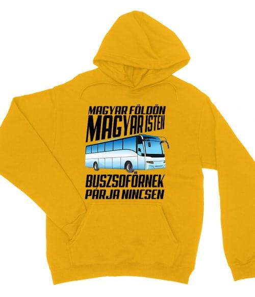 Buszsofőrnek párja nincsen Póló - Ha Bus Driver rajongó ezeket a pólókat tuti imádni fogod!