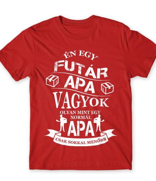 Futár apa Póló - Ha Courier rajongó ezeket a pólókat tuti imádni fogod!