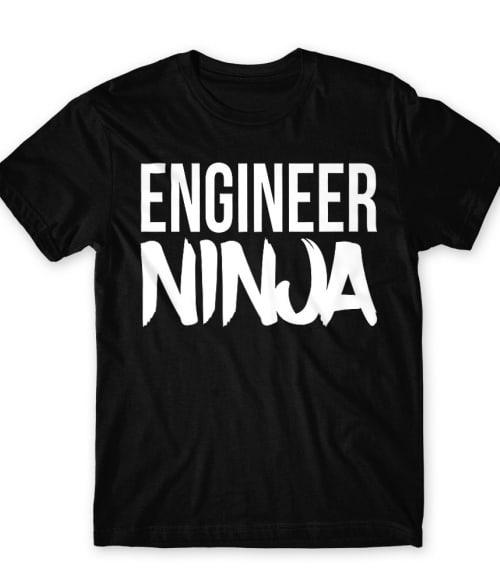 Engineer ninja Póló - Ha Engineer rajongó ezeket a pólókat tuti imádni fogod!