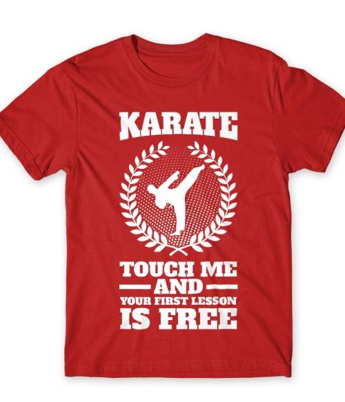 First lesson is free Póló - Ha Karate rajongó ezeket a pólókat tuti imádni fogod!