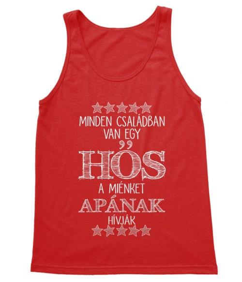 Minden családban van egy hős Póló - Ha Family rajongó ezeket a pólókat tuti imádni fogod!