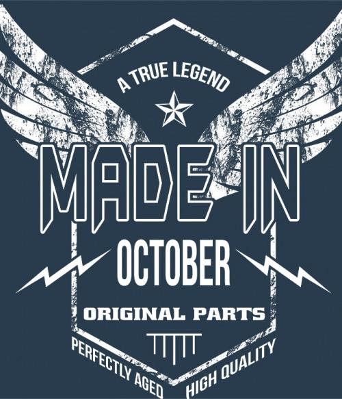 A True Legend Made In October Póló - Ha Birthday rajongó ezeket a pólókat tuti imádni fogod!