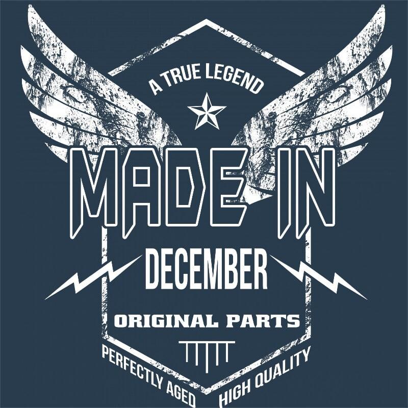 A True Legend Made In December Póló - Ha Birthday rajongó ezeket a pólókat tuti imádni fogod!