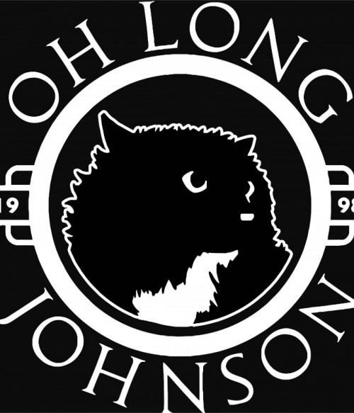 Oh long Johnson Póló - Ha Cat rajongó ezeket a pólókat tuti imádni fogod!