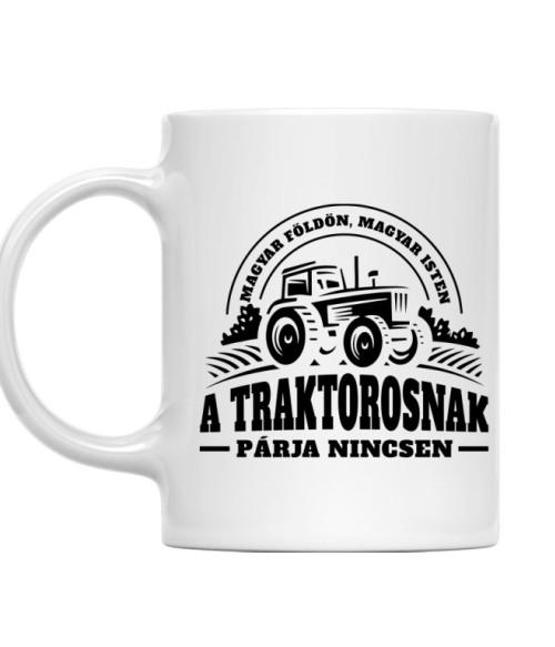 A traktorosnak párja nincsen Póló - Ha Tractor rajongó ezeket a pólókat tuti imádni fogod!