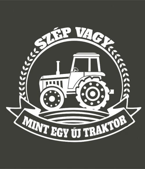 Szép vagy mint egy új traktor Póló - Ha Tractor rajongó ezeket a pólókat tuti imádni fogod!