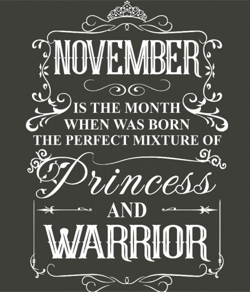 Princess Warrior November Póló - Ha Birthday rajongó ezeket a pólókat tuti imádni fogod!