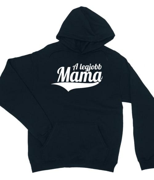 A legjobb Mama Póló - Ha Family rajongó ezeket a pólókat tuti imádni fogod!