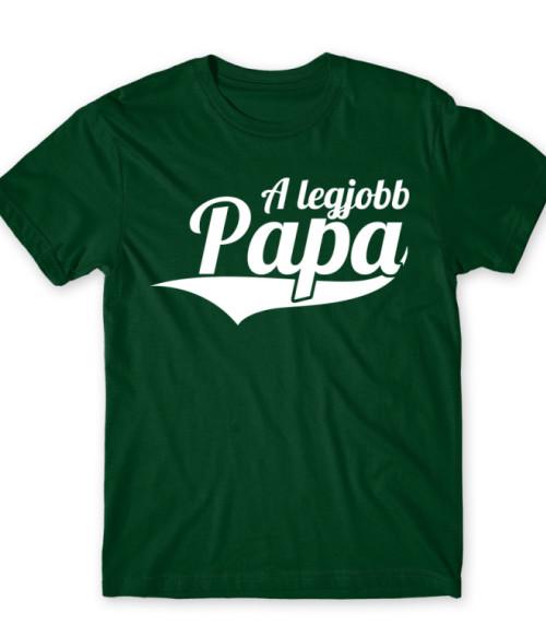 A legjobb Papa Póló - Ha Family rajongó ezeket a pólókat tuti imádni fogod!