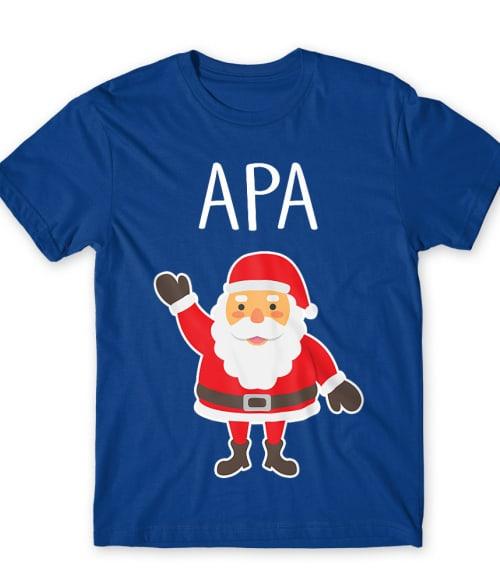 Apa mikulás Póló - Ha Family rajongó ezeket a pólókat tuti imádni fogod!