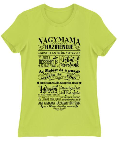 Nagymama házirendje Póló - Ha Family rajongó ezeket a pólókat tuti imádni fogod!