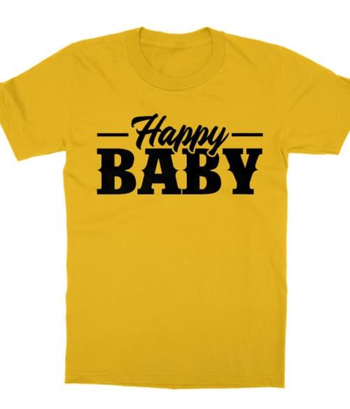 Happy Baby Póló - Ha Family rajongó ezeket a pólókat tuti imádni fogod!