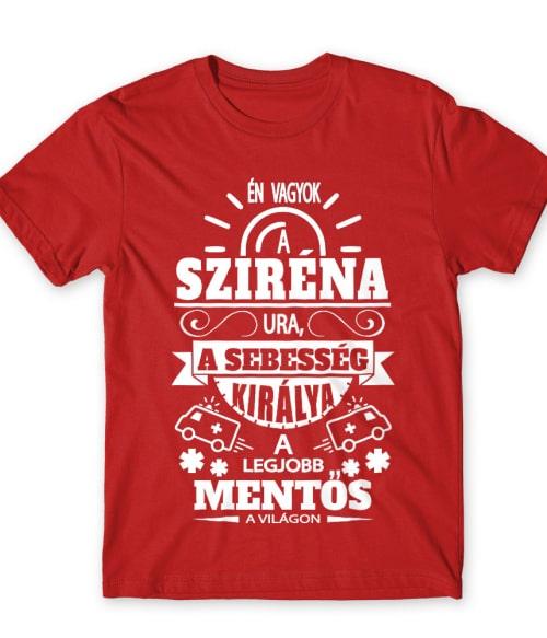 A sziréna ura Póló - Ha Ambulance rajongó ezeket a pólókat tuti imádni fogod!