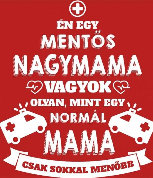 Mentős mama Póló - Ha Ambulance rajongó ezeket a pólókat tuti imádni fogod!
