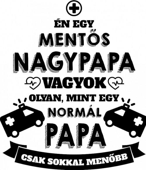 Mentős papa Póló - Ha Ambulance rajongó ezeket a pólókat tuti imádni fogod!