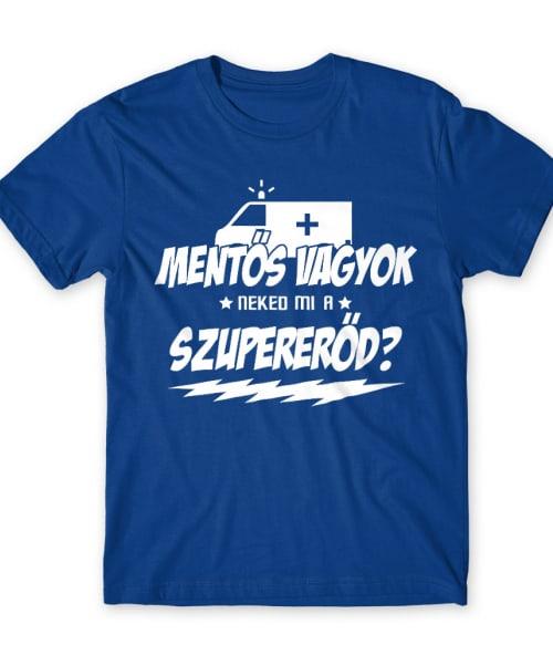 Mentős szupererő Póló - Ha Ambulance rajongó ezeket a pólókat tuti imádni fogod!