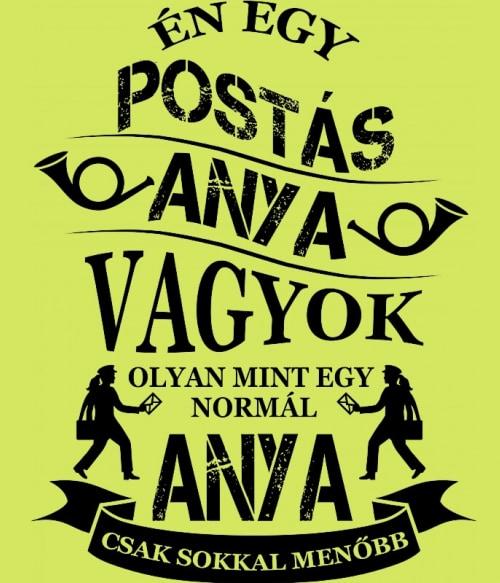 Postás Anya Póló - Ha Postman rajongó ezeket a pólókat tuti imádni fogod!