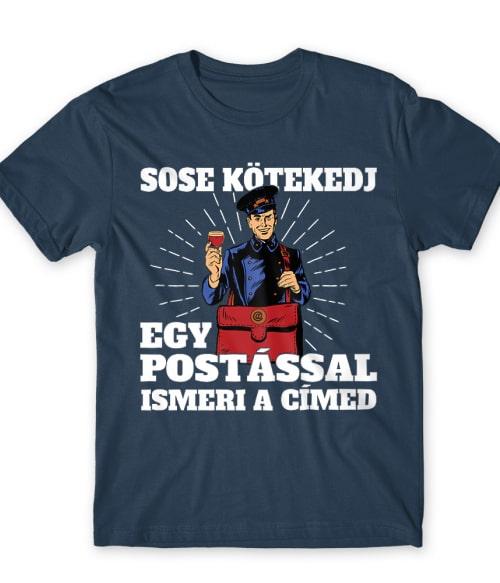 Sose kötekedj egy postással Póló - Ha Postman rajongó ezeket a pólókat tuti imádni fogod!