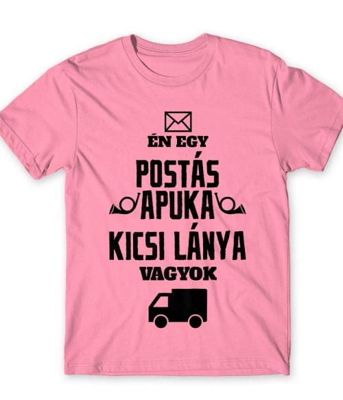 Postás apuka kicsi lánya Póló - Ha Postman rajongó ezeket a pólókat tuti imádni fogod!