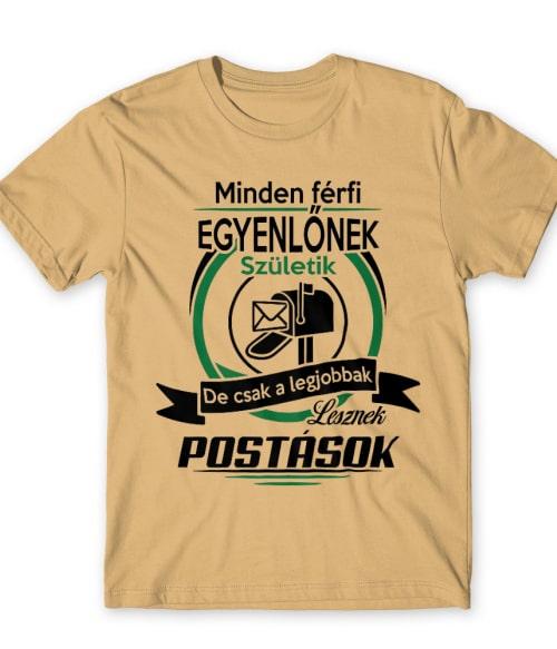 A legjobbak lesznek postások Póló - Ha Postman rajongó ezeket a pólókat tuti imádni fogod!