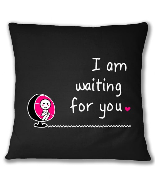 I am Waiting for you – Női Póló - Ha Couple rajongó ezeket a pólókat tuti imádni fogod!