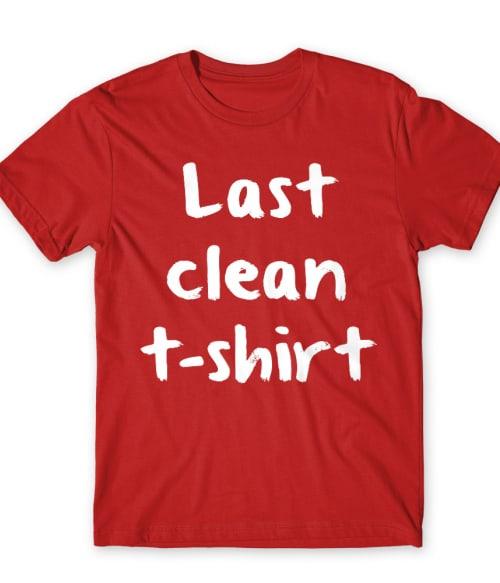 Last Clean T-shirt Póló - Ha Fun rajongó ezeket a pólókat tuti imádni fogod!