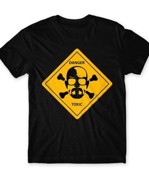 Danger – Toxic Póló - Ha Breaking Bad rajongó ezeket a pólókat tuti imádni fogod!